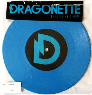"Dragonette ‎- Take It Like A Man (7"") (Blue Vinyl) (VG/VG)"